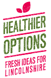 "Healthier Options ""Fresh Ideas for Lincolnshire"" logo"